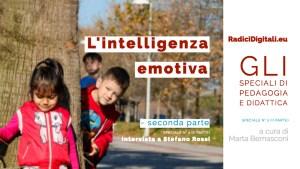 """Speciale """"Intelligenza emotiva"""" – intervista a Stefano Rossi (SECONDA PARTE)"""