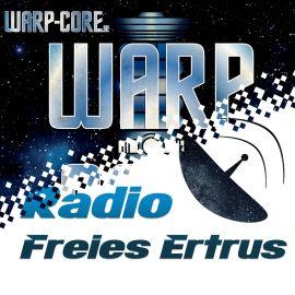 Radio Freies Ertrus Sondersendung 003 / RFE X Warp-Core