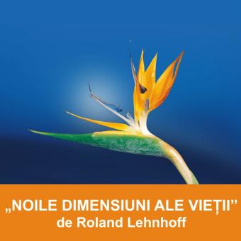 NOILE DIMENSIUNI ALE VIEȚII | Pastor Roland Lehnhoff