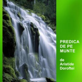 PREDICA DE PE MUNTE   Pastor Aristide Doroftei