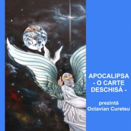 APOCALIPSA – O CARTE DESCHISĂ   Pastor Octavian Cureteu