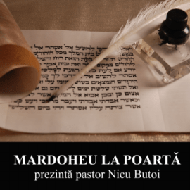 MARDOHEU LA POARTĂ   Pastor Nicu Butoi