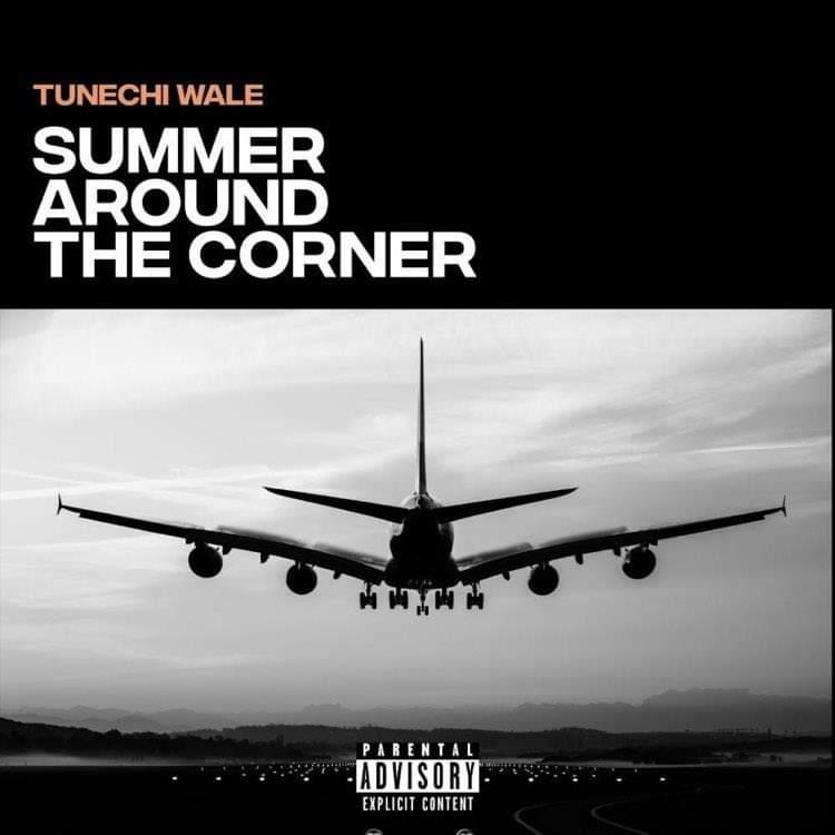 Tunechi Wale Outdoors 'Summer Around The Corner' EP
