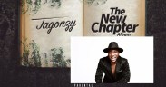 """Jagonzy Announces Debut Album, """"The New Chapter"""""""