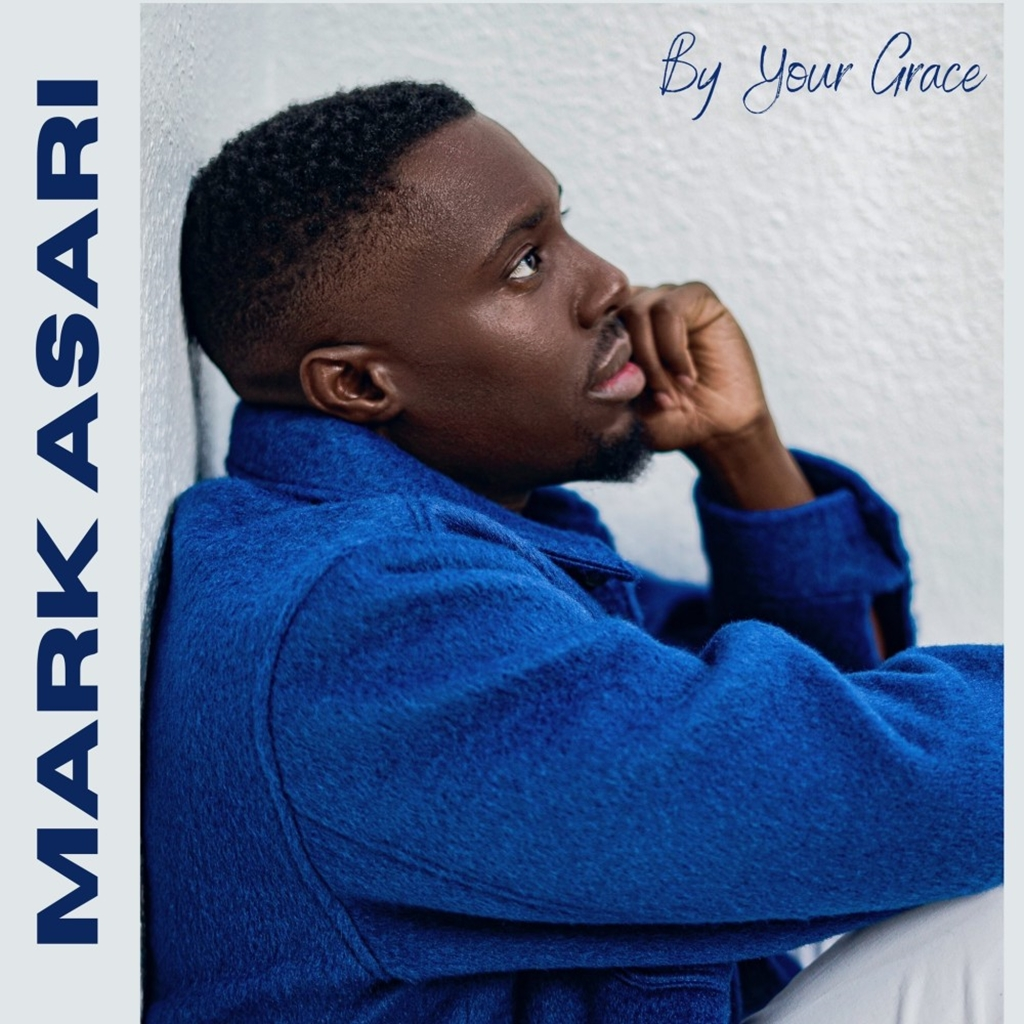 Mark Asari By Your Grace' EP