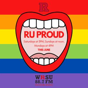 RU Proud airs Saturday, Sunday and Mondays in June!