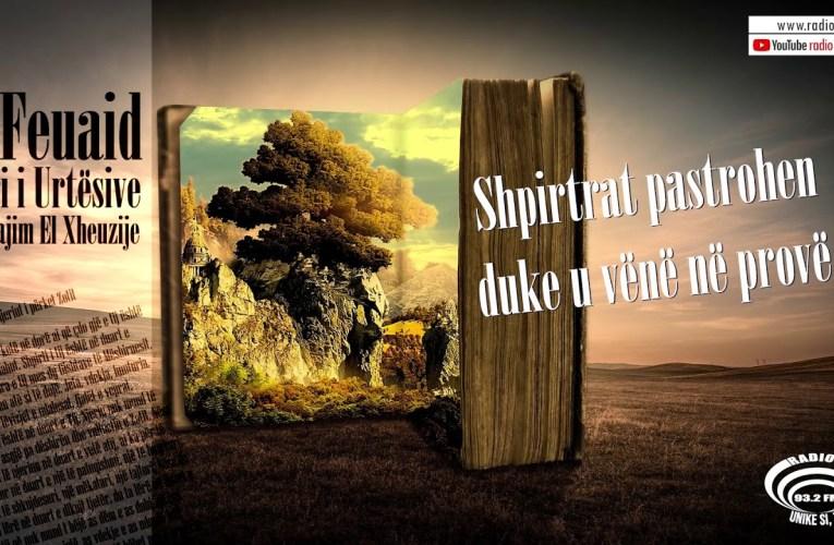 Libri i Urtesive 55 | Shpirtrat pastrohen duke u vënë në provë