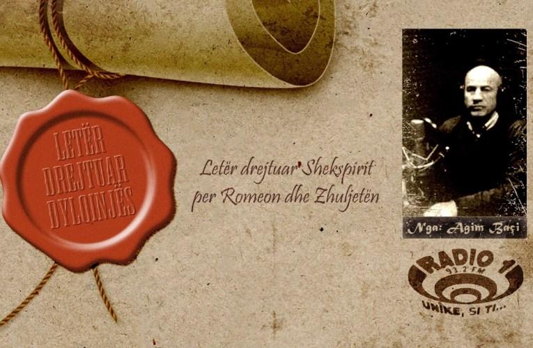 Letër drejtuar Dylqinjës   Letër drejtuar Shekspirit për Romeon dhe Zhuljetën