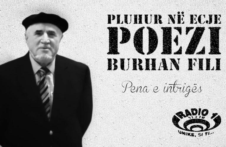 Poezi nga Burhani Fili   Pena e intriges