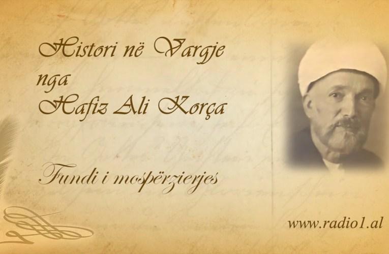Histori ne vargje   Hafiz Ali Korca   203 Fundi i mospërzierjes