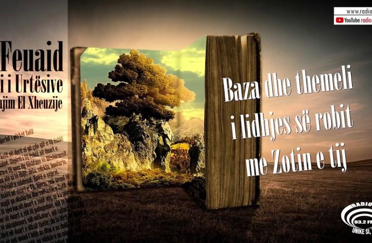 Libri i Urtesive 54 | Baza dhe themeli i lidhjes së robit me Zotin e tij