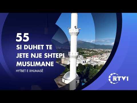 Hytbet e xhumase 55 | Si duhet te jete nje shtepi muslimane
