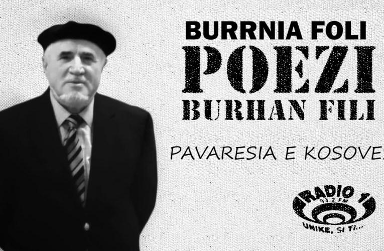 Poezi  nga Burhan Fili  – Pavaresia e Kosoves