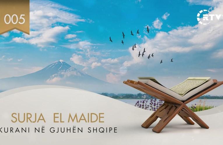 005 El Maideh – Kuptimi i Kuranit në gjuhën shqipe