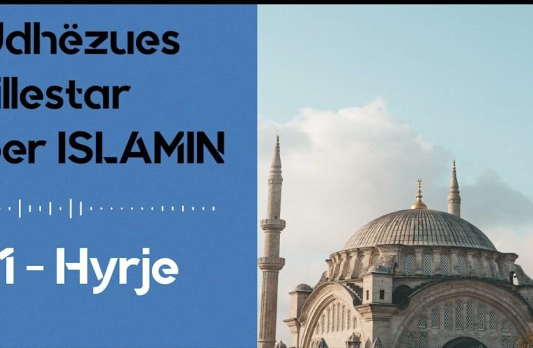 Nje udhezues i shkurter per te kuptuar Islamin – Hyrje
