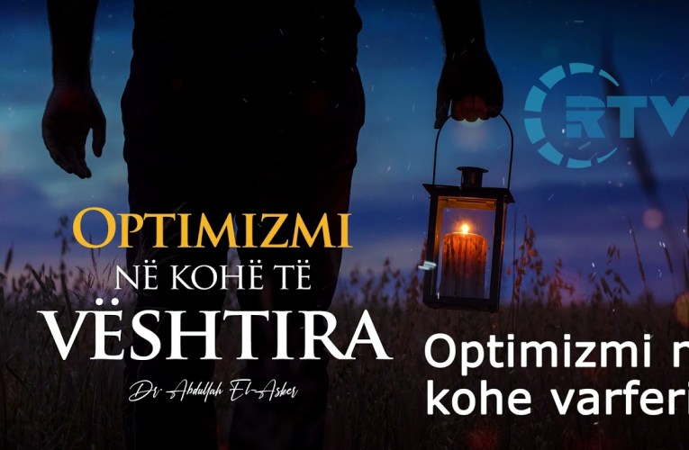 Optimizmi ne kohe veshtiresie dhe varferie