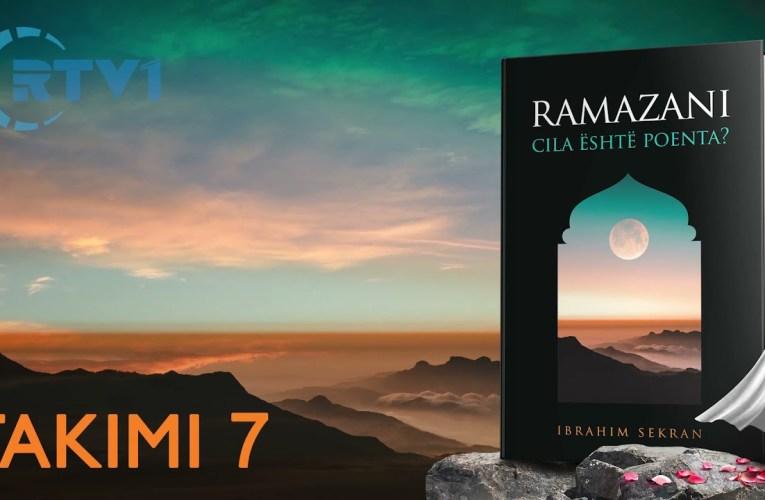 Ramazani, cili eshte kuptimi ? – 7