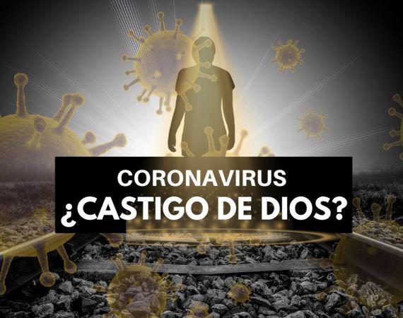 es el coronavirus castigo de dios