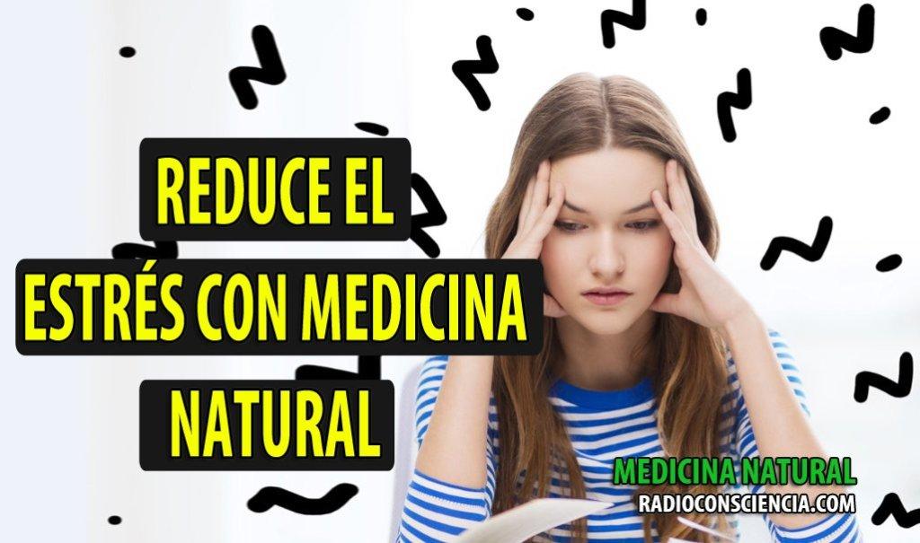 REDUCE- ESTRES-MEDICINA-NATURAL-NATURISMO-REDUCE-ESTRÉS