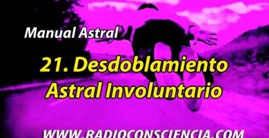 Desdoblamiento Astral Involuntario