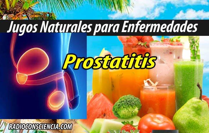 JUGOS PARA prostata prostatitis