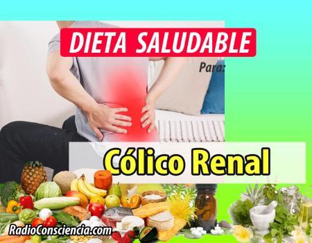 Dieta para evitar el Cólico Renal