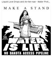 liquid-love-drops-an-ten-nae-water-protectors
