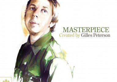 Masterpiece by Gilles Peterson -