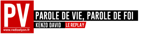 Replay Radio Elyon > Parole de Vie, Parole de Foi