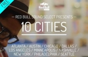 RED BULL SOUND SELECT 10 SHOWS IN 10 CITIES