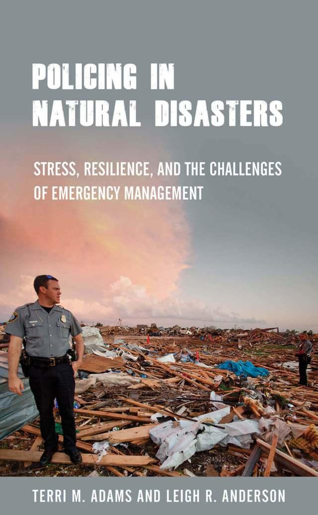 Policing in Natural Disasters_AdamsFuller_AndersonHowardU_TemplePress.jpg