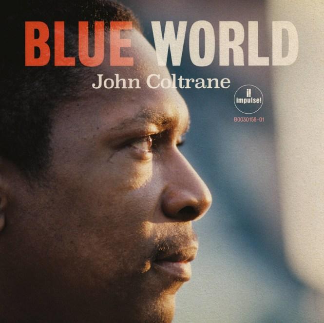 John Coltrane blue world,