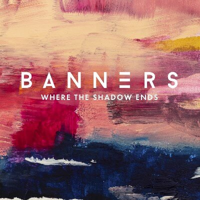 """BANNERS """"Where The Shadow Ends"""""""