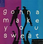 C&C Music factory - Gonna Make You Sweat