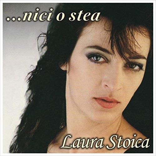 Laura Stoica - Nici O Stea