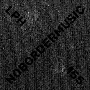 LPH 155 – NoBorderMusic (1938-2004)