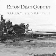 Cuneiform: Elton Dean Quintet – Silent Knowledge / Dieses Wochenende für FIVE
