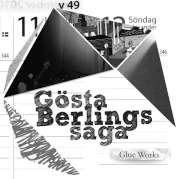 Cuneiform: Gosta Berlings Saga – Glue Works / Dieses Wochenende für FIVE