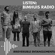 """Irreversible Entanglements"" Live At Bimhuis  01.05.2019"