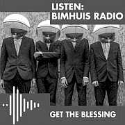 """""""Get the Blessing"""" Live at Bimhuis  19.05.2019 !!!"""