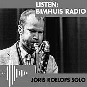 """Joris Roelofs Solo"" Live at Bimhuis 18.05.2019"