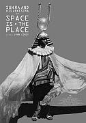 VERLOSUNG: SPACE IS THE PLACE, 2-Disc release mit dem legendären Musiker Sun Ra