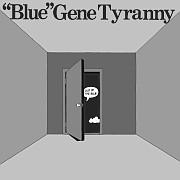 "CD TIPP:  ""Blue"" Gene Tyranny –  Out of the Blue / Unseen Worlds // SZ, Retrokolumne"