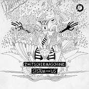 CD TIPP: Zwitschermaschine – System for Us / 2019 WhyPlayJazz  + Konzertbesuch im Leipziger Schille Theater