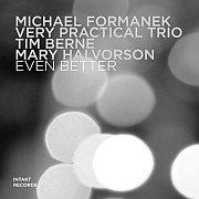Michael Formanek Very Practical Trio – Even Better / Intakt CD 335