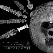 CD Tipp: SONOLOGYST – Ancient Death Cults and Beliefs