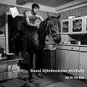 Cuneiform: Raoul Björkenheim / eCsTaSy – Out Of The Blue / Dieses Wochenende für FIVE !!!