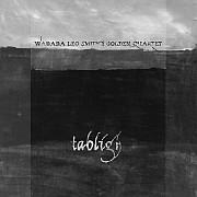 Cuneiform: Wadada Leo Smith's Golden Quartet – Tabligh / Dieses Wochenende für FIVE