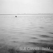 Cuneiform: Blue Cranes – Swim / Dieses Wochenende für Five