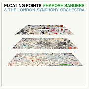 """Mit """"Promises"""" veröffentlichen der Londoner Elektroniker Floating Points und Saxofonist Pharoah Sanders eine vibrierende Kollaboration."""